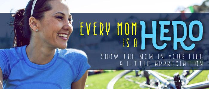 every mom is a hero